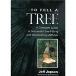 Kniha TO FELL A TREE (autor: Jeff Jepson)